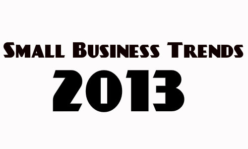 small business trends 2013