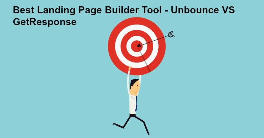 Unbounce Landing Page Builder vs GetResponse Landing Page Builder Review: Which to Choose?