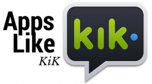 Top 5 Apps Like Kik Messenger